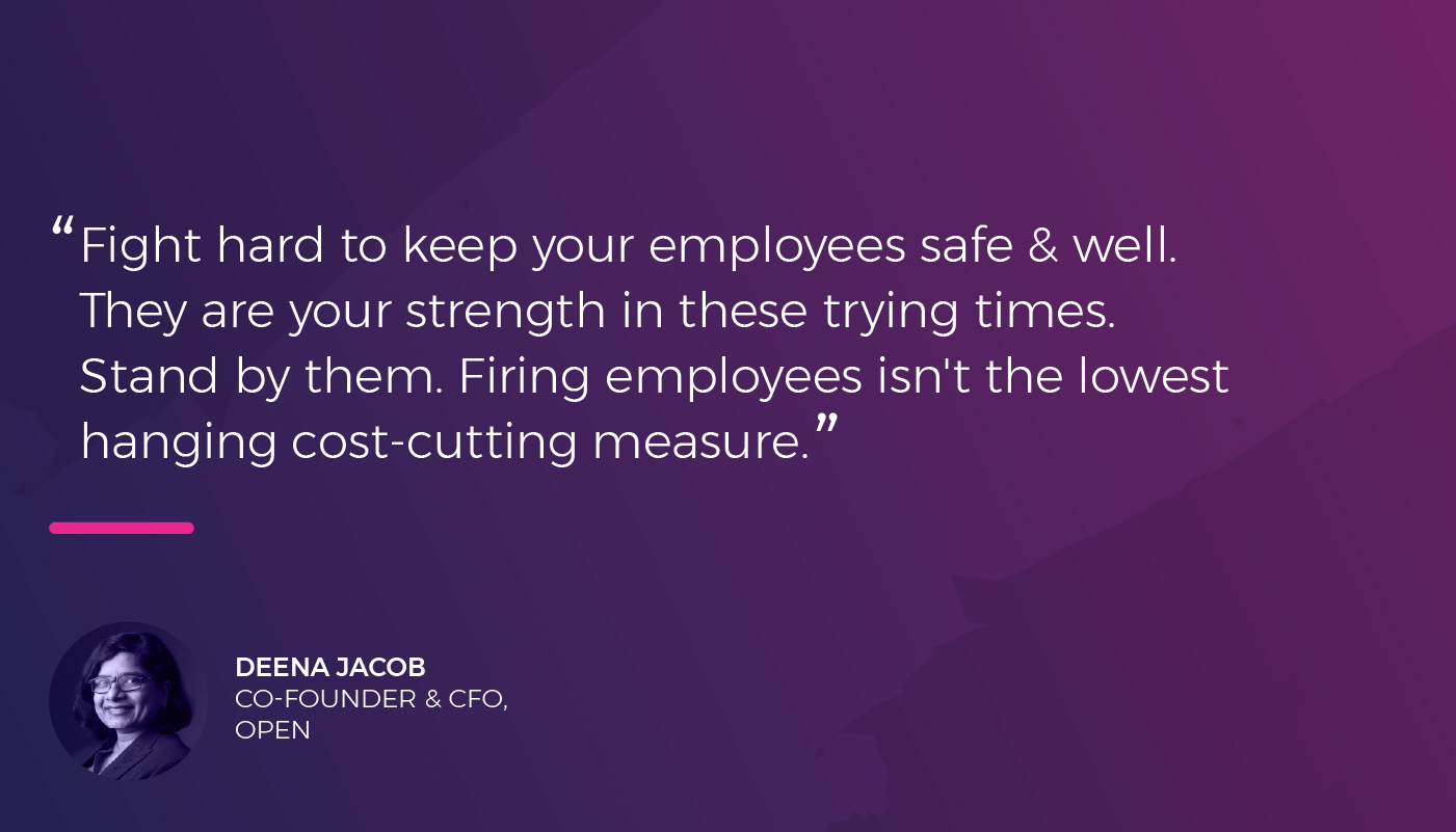 Deena Jacob - Co-founder & CFO - Open on why its important for businesses to not lose out on their employees during COVID-19