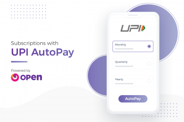 Recurring payments with Open's UPI AutoPay